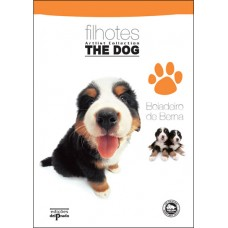 Filhotes The Dog ArtList Collection - Boiadeiro de Berna